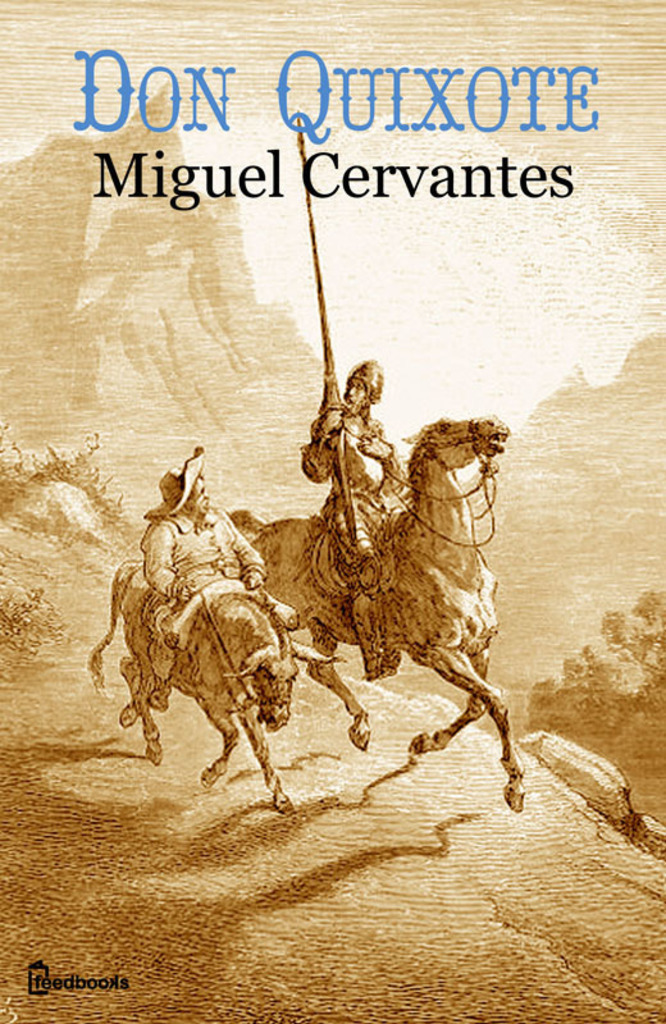 a short biography of the author of don quixote miguel de cervantes Unlike most editing & proofreading services, we edit for everything: grammar, spelling, punctuation, idea flow, sentence structure, & more get started now.
