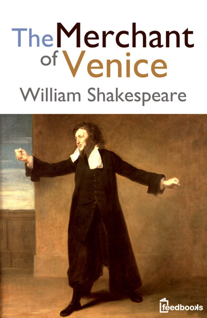 the main issues of the characters in william shakespeares the merchant of venice