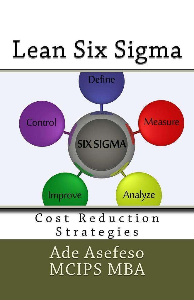Read Lean Six Sigma Cost Reduction Strategies By Ade Asefeso