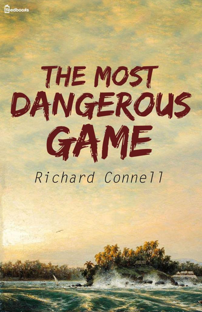 richard connells the most dangerous game essay